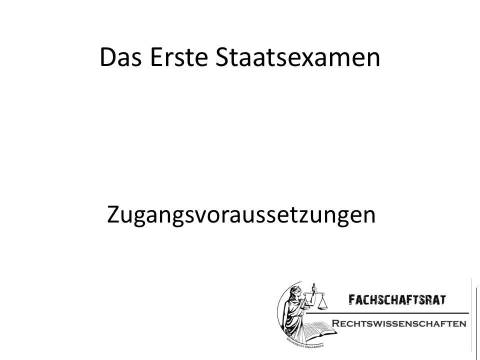 Das Erste Staatsexamen