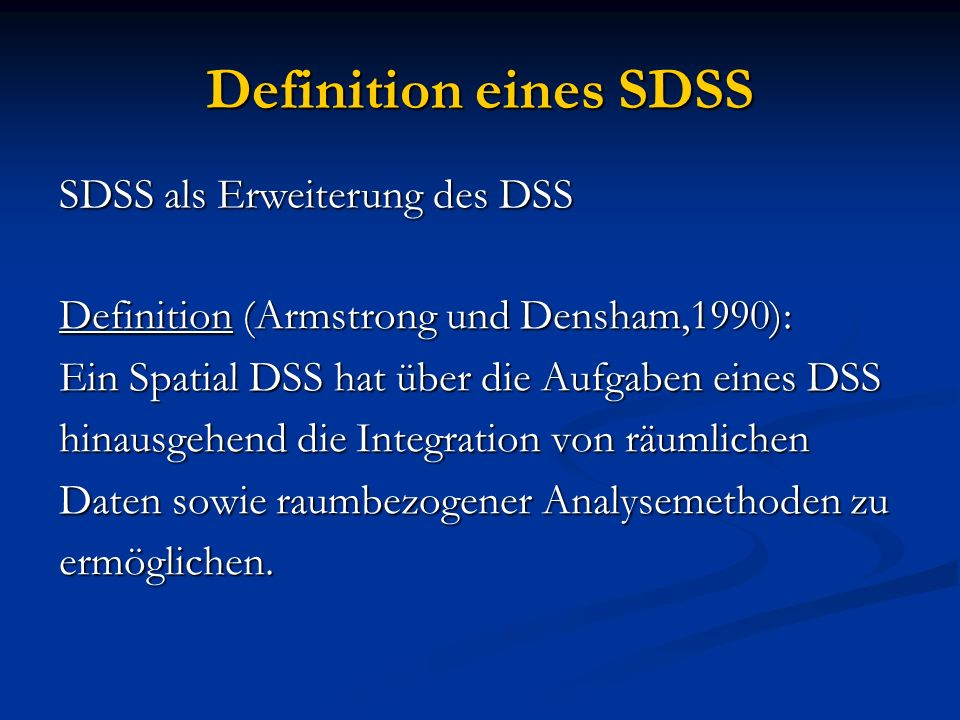 Definition eines SDSS SDSS als Erweiterung des DSS