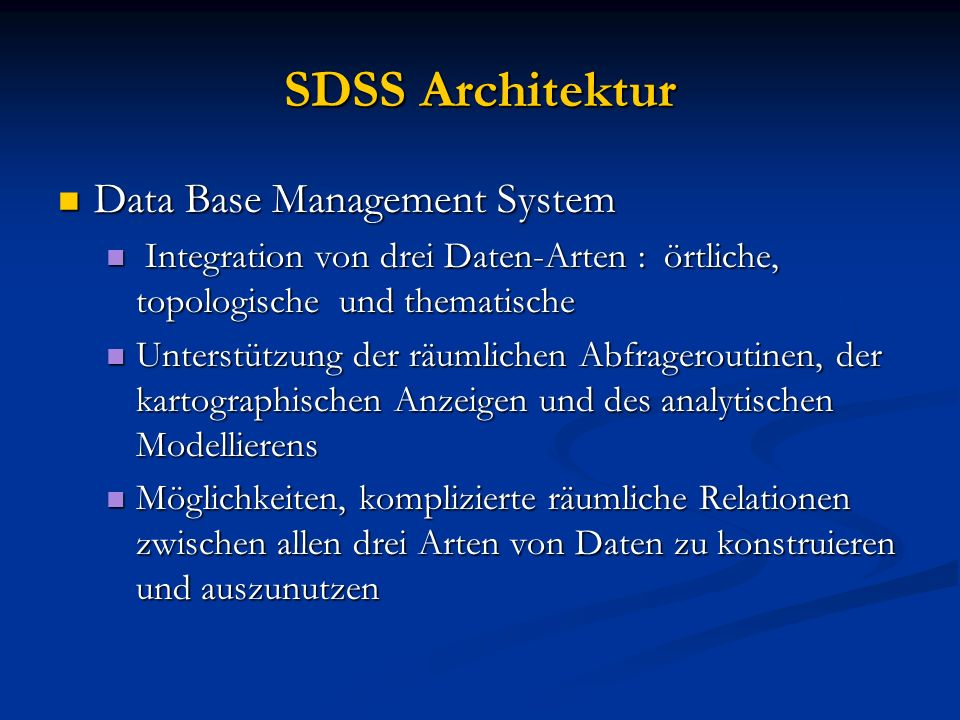 SDSS Architektur Data Base Management System
