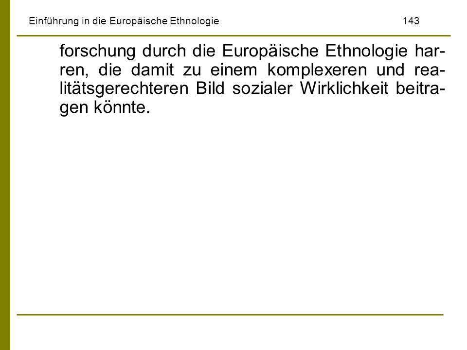 Einführung in die Europäische Ethnologie 143