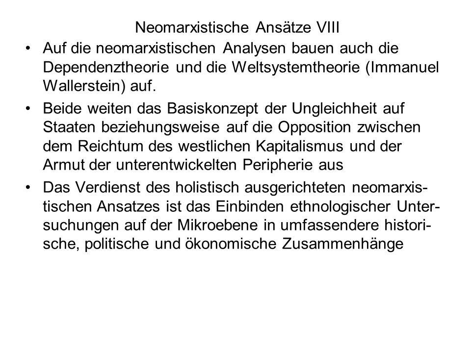 Neomarxistische Ansätze VIII