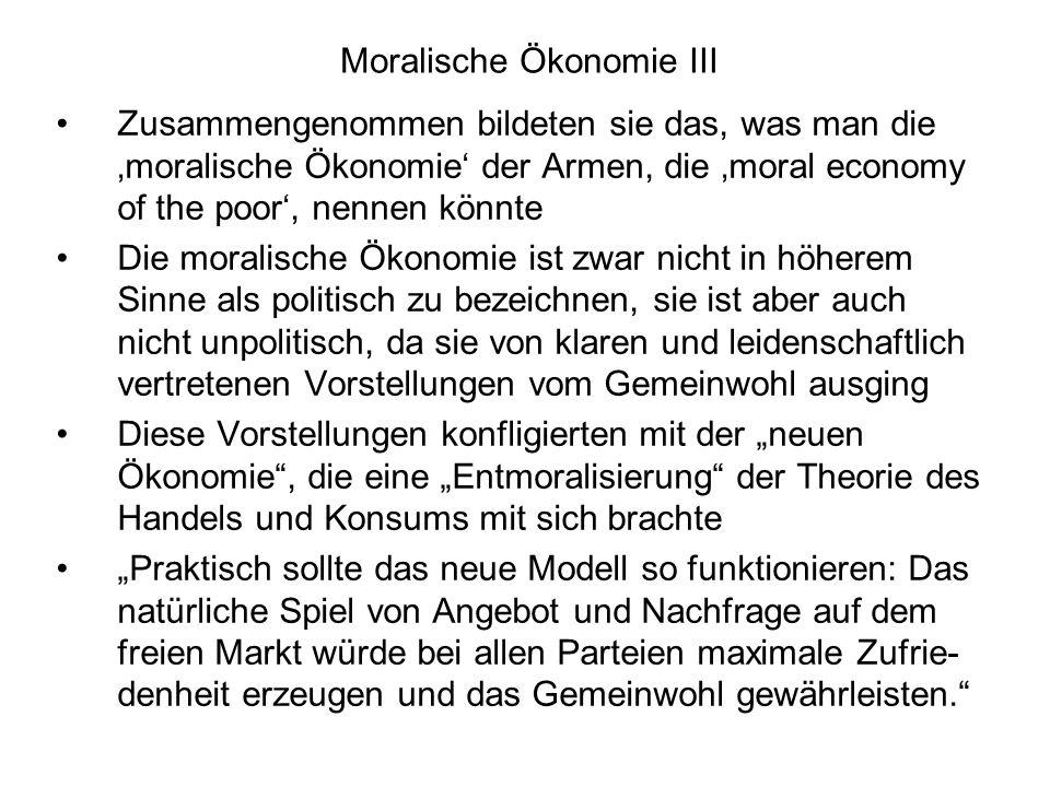 Moralische Ökonomie III