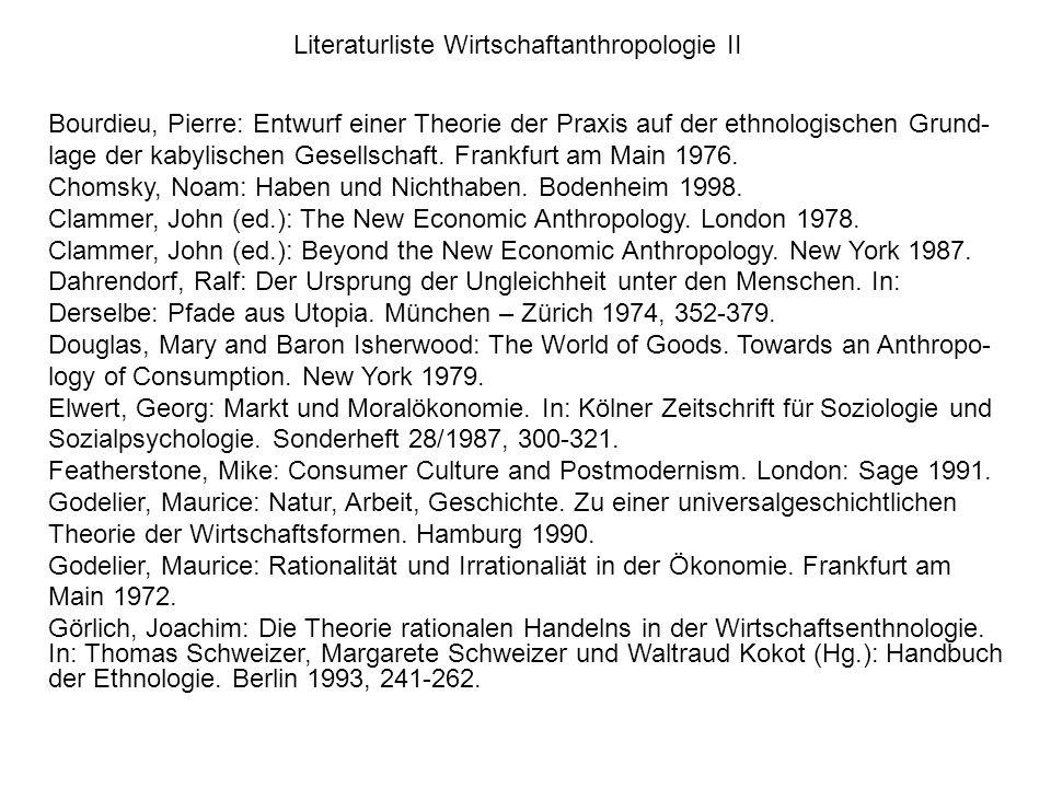 Literaturliste Wirtschaftanthropologie II
