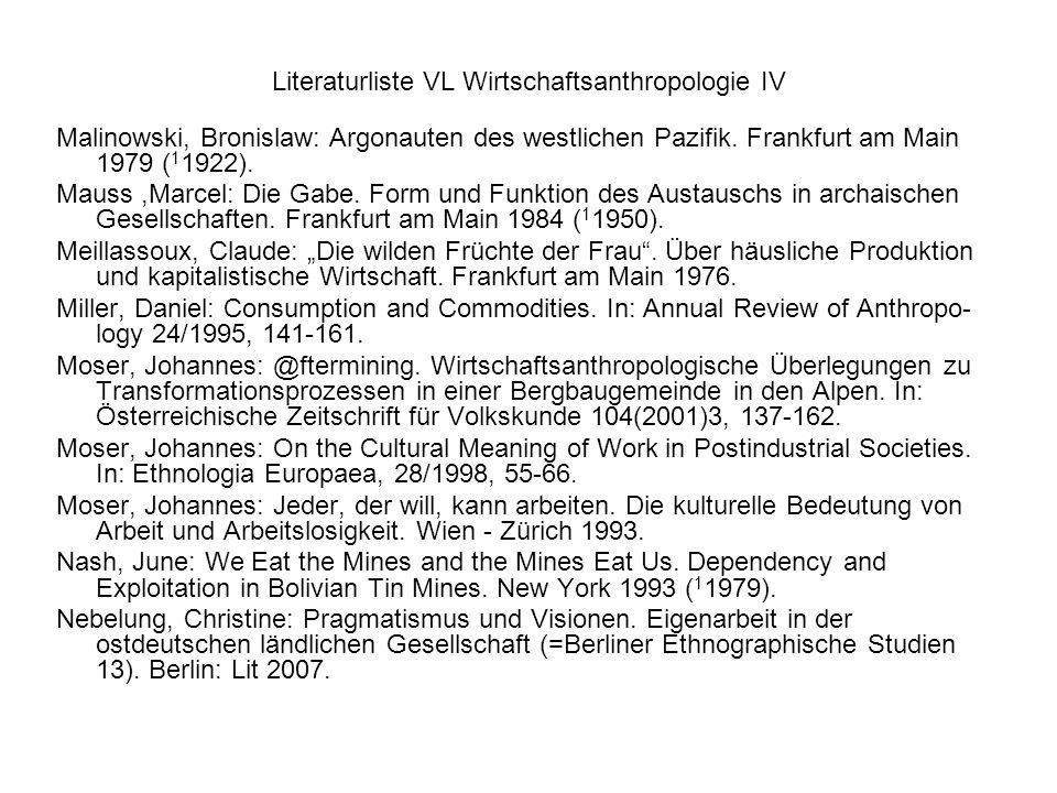 Literaturliste VL Wirtschaftsanthropologie IV