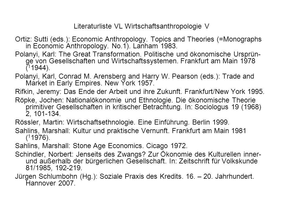Literaturliste VL Wirtschaftsanthropologie V
