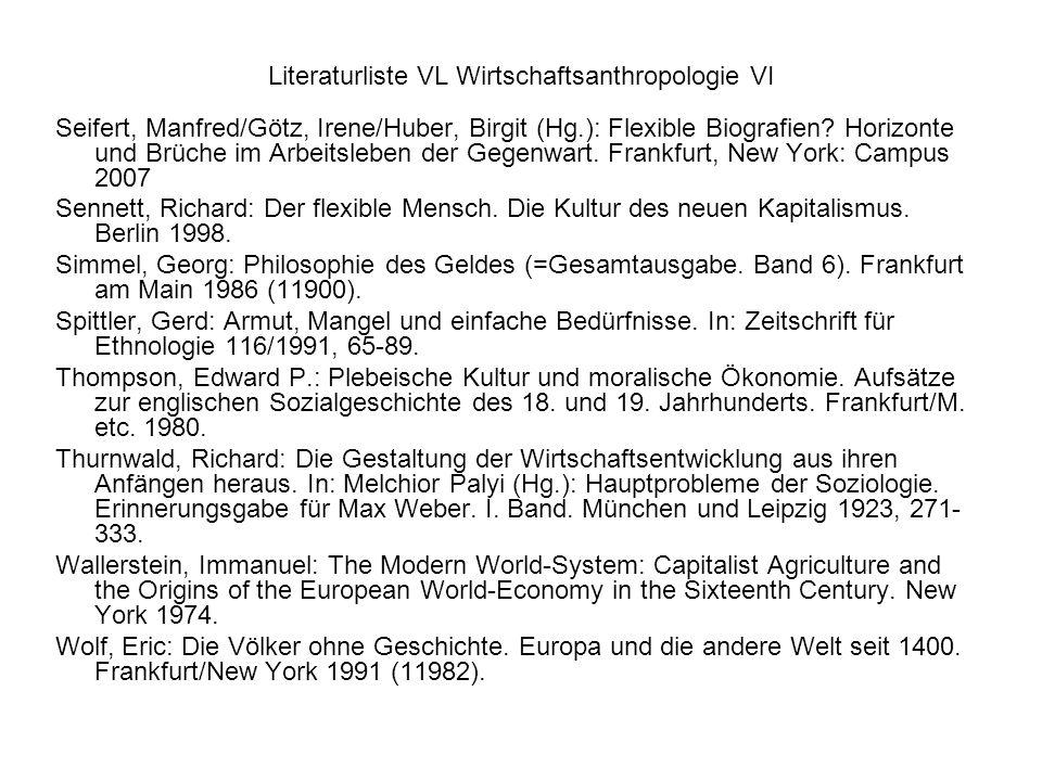 Literaturliste VL Wirtschaftsanthropologie VI