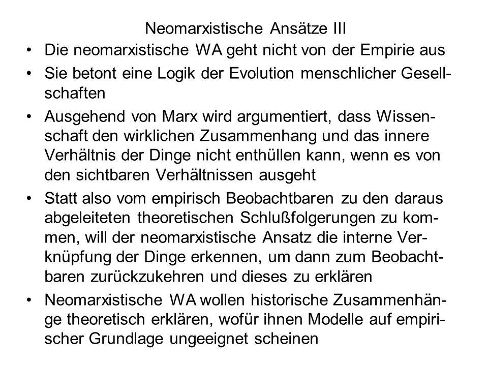 Neomarxistische Ansätze III