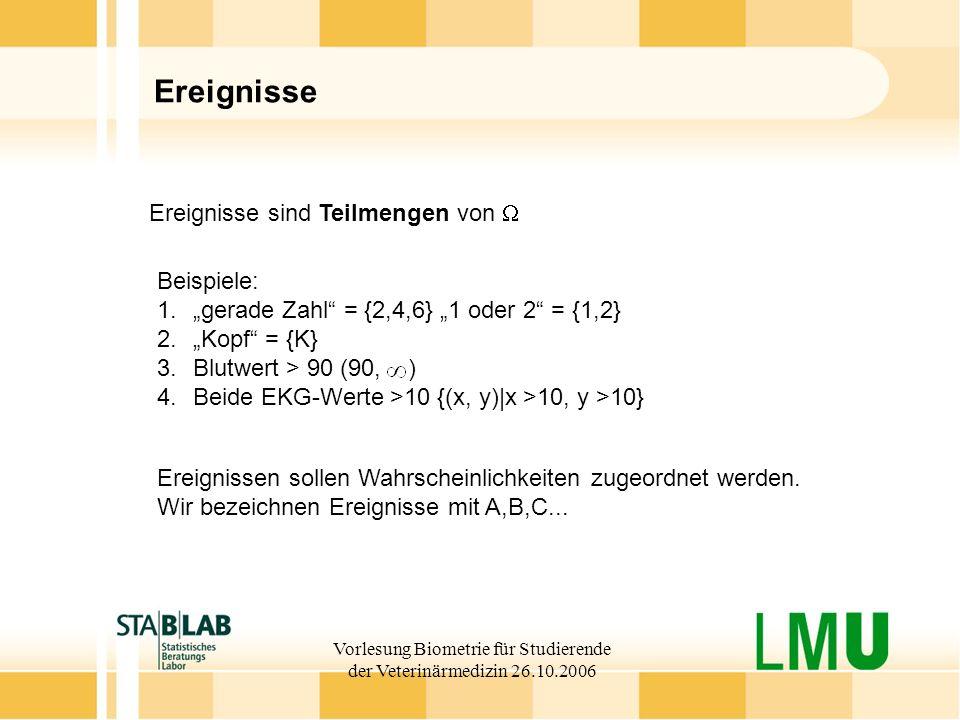 Vorlesung Biometrie für Studierende der Veterinärmedizin 26.10.2006