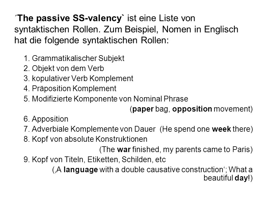 ´The passive SS-valency` ist eine Liste von syntaktischen Rollen