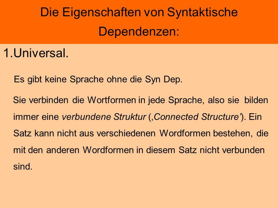 Die Eigenschaften von Syntaktische Dependenzen: