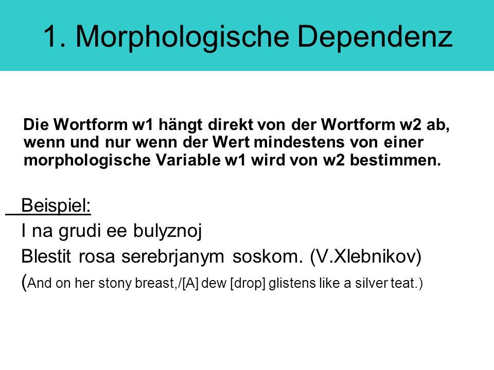 1. Morphologische Dependenz