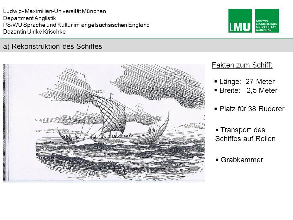 a) Rekonstruktion des Schiffes