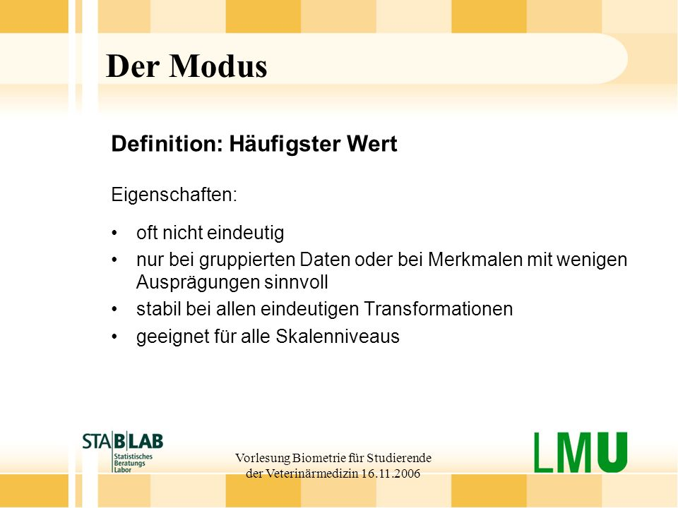 Vorlesung Biometrie für Studierende der Veterinärmedizin 16.11.2006