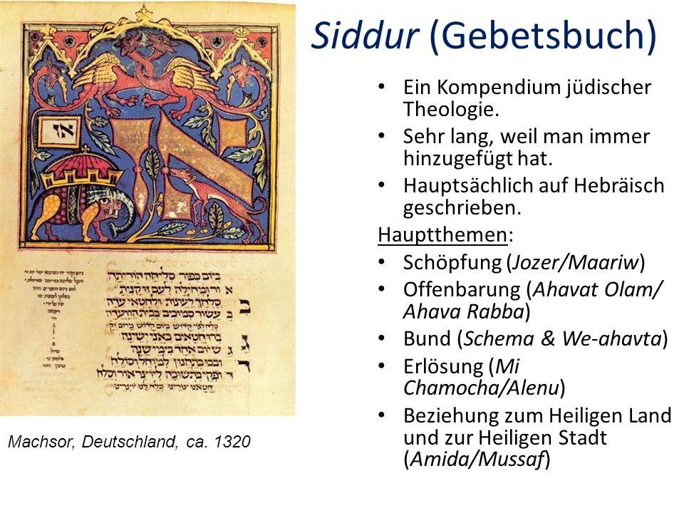 Siddur (Gebetsbuch) Ein Kompendium jüdischer Theologie.