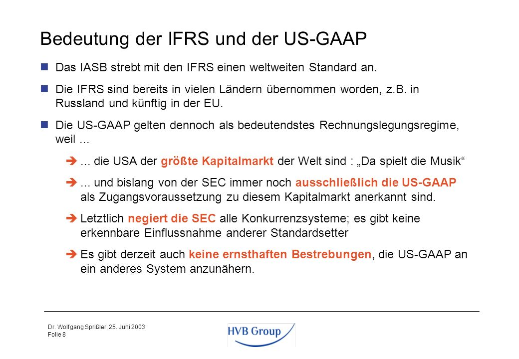 Bedeutung der IFRS und der US-GAAP