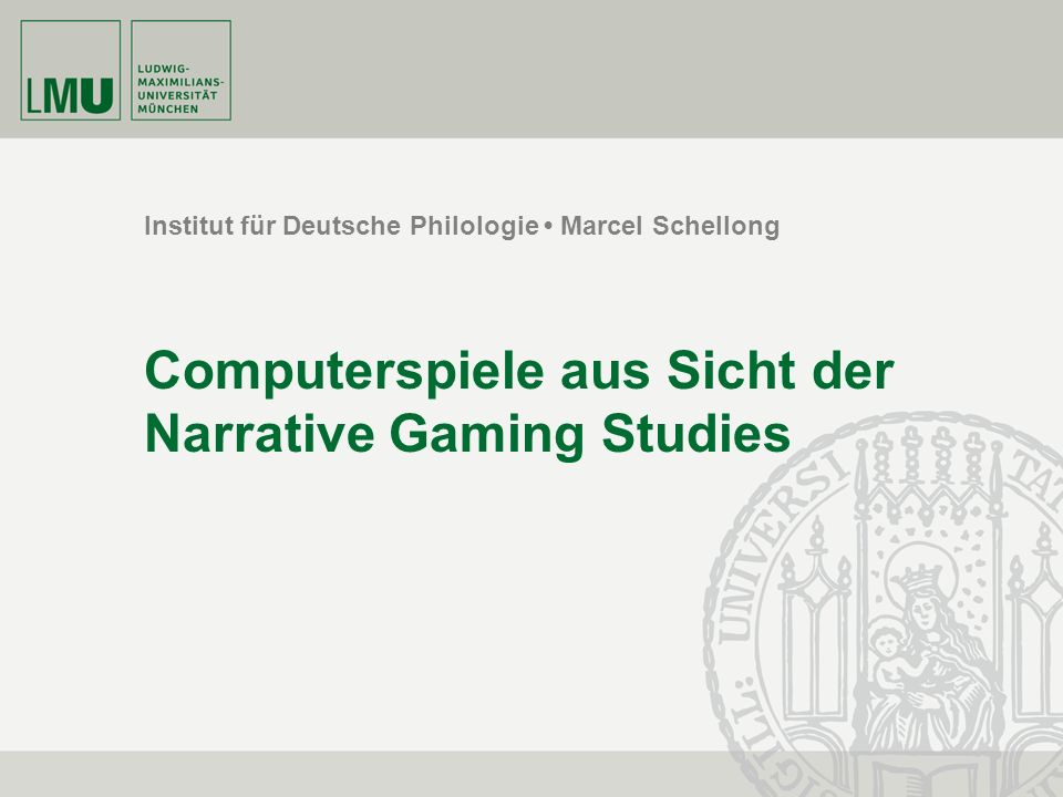 Computerspiele aus Sicht der Narrative Gaming Studies