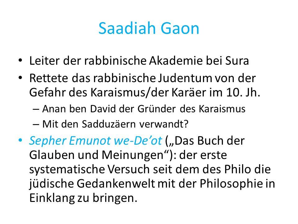 Saadiah Gaon Leiter der rabbinische Akademie bei Sura