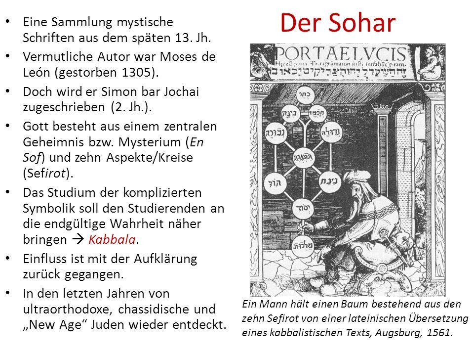 Der Sohar Eine Sammlung mystische Schriften aus dem späten 13. Jh.