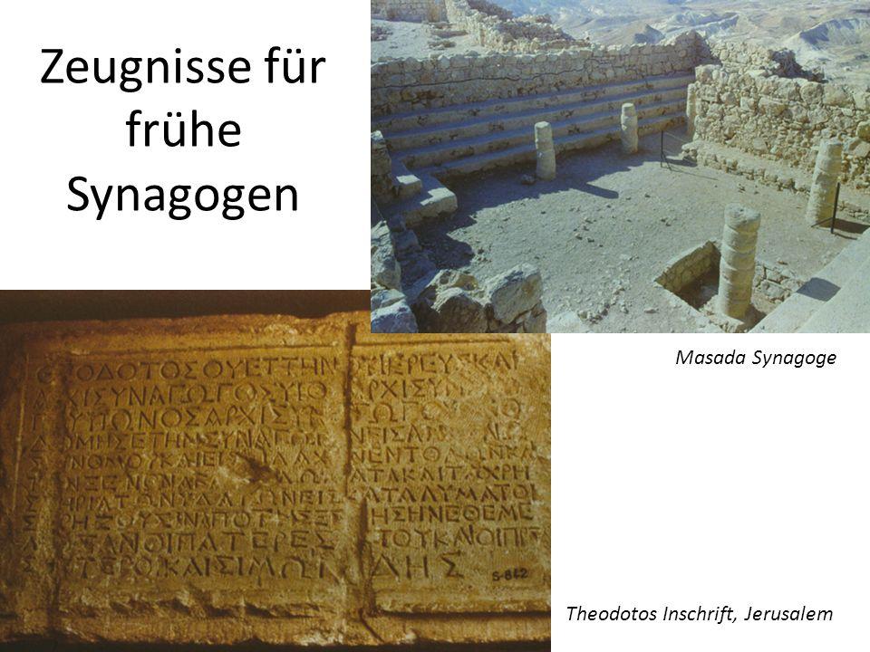 Zeugnisse für frühe Synagogen