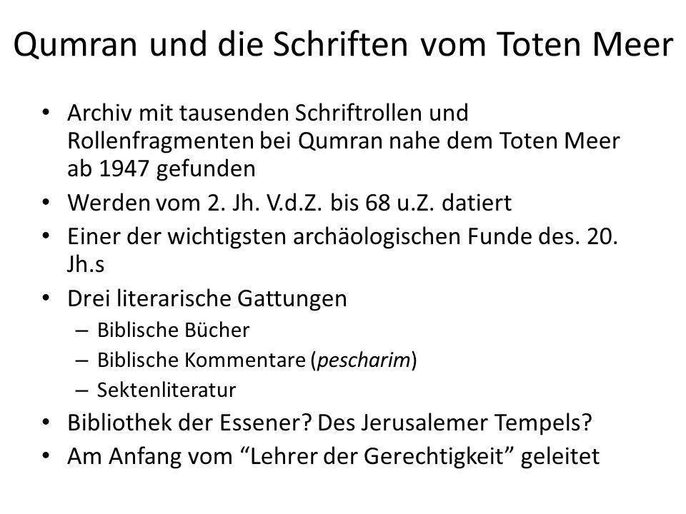 Qumran und die Schriften vom Toten Meer