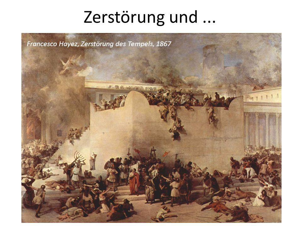 Zerstörung und ... Francesco Hayez, Zerstörung des Tempels, 1867