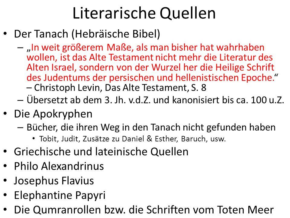 Literarische Quellen Der Tanach (Hebräische Bibel) Die Apokryphen