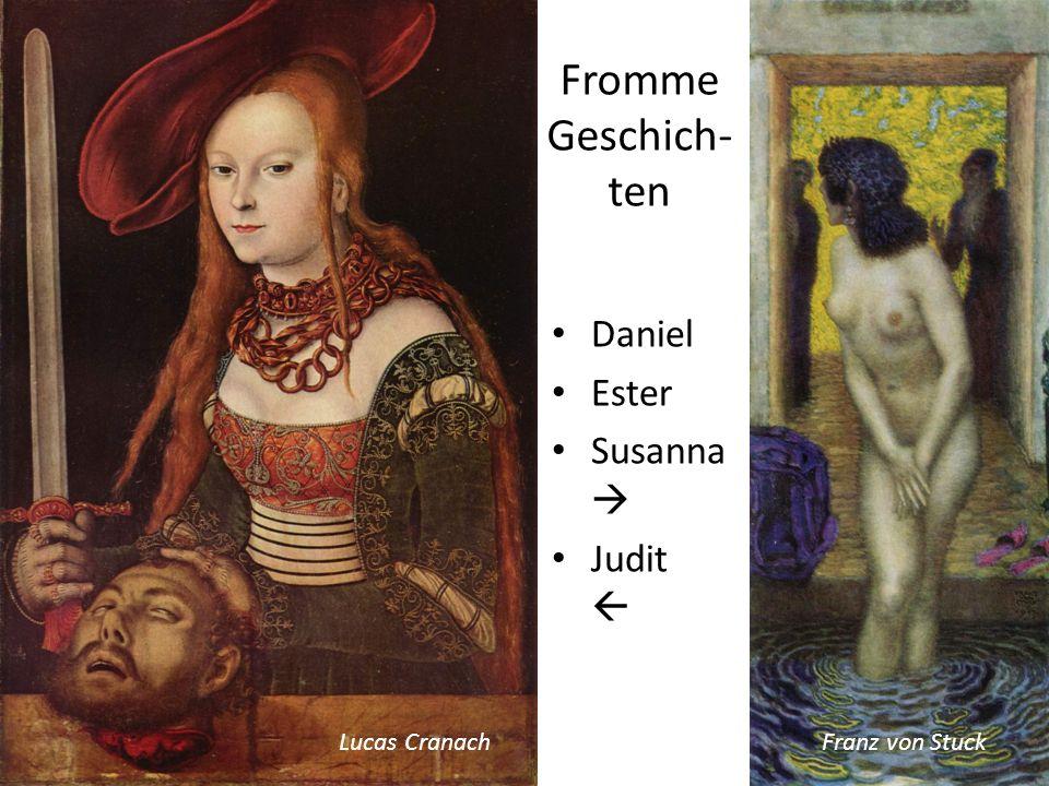 Fromme Geschich-ten Daniel Ester Susanna  Judit  Lucas Cranach