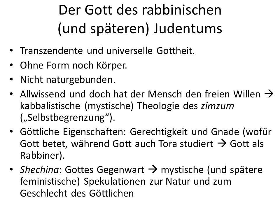 Der Gott des rabbinischen (und späteren) Judentums