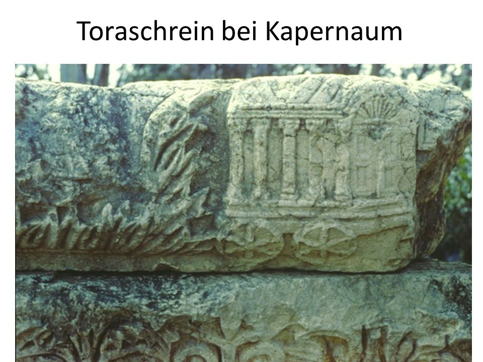 Toraschrein bei Kapernaum
