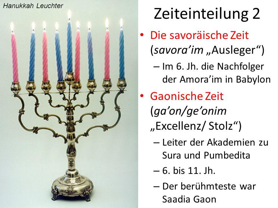 """Zeiteinteilung 2 Die savoräische Zeit (savora'im """"Ausleger )"""