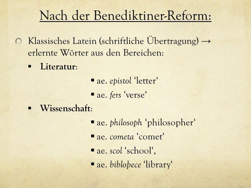 Nach der Benediktiner-Reform: