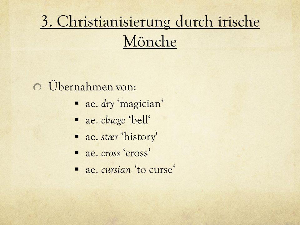 3. Christianisierung durch irische Mönche