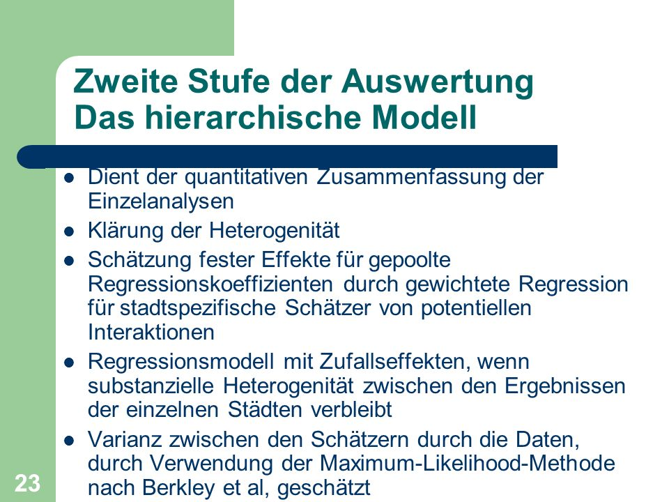 Zweite Stufe der Auswertung Das hierarchische Modell
