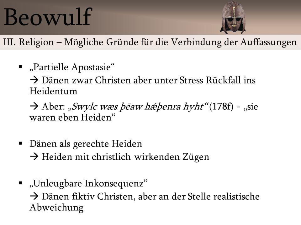 """Beowulf III. Religion – Mögliche Gründe für die Verbindung der Auffassungen. """"Partielle Apostasie"""