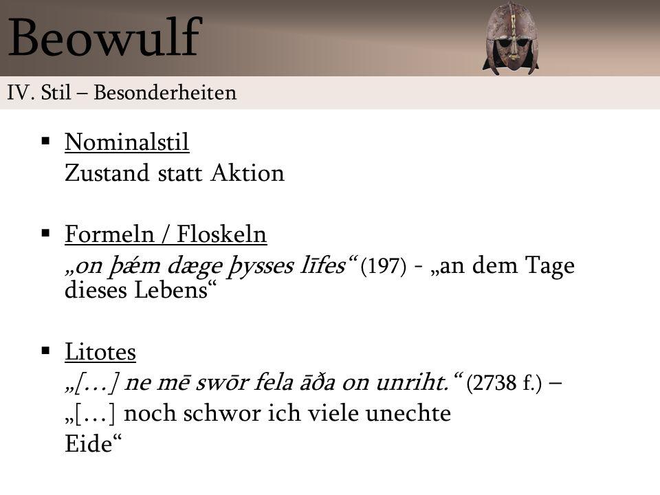 Beowulf Nominalstil Zustand statt Aktion Formeln / Floskeln