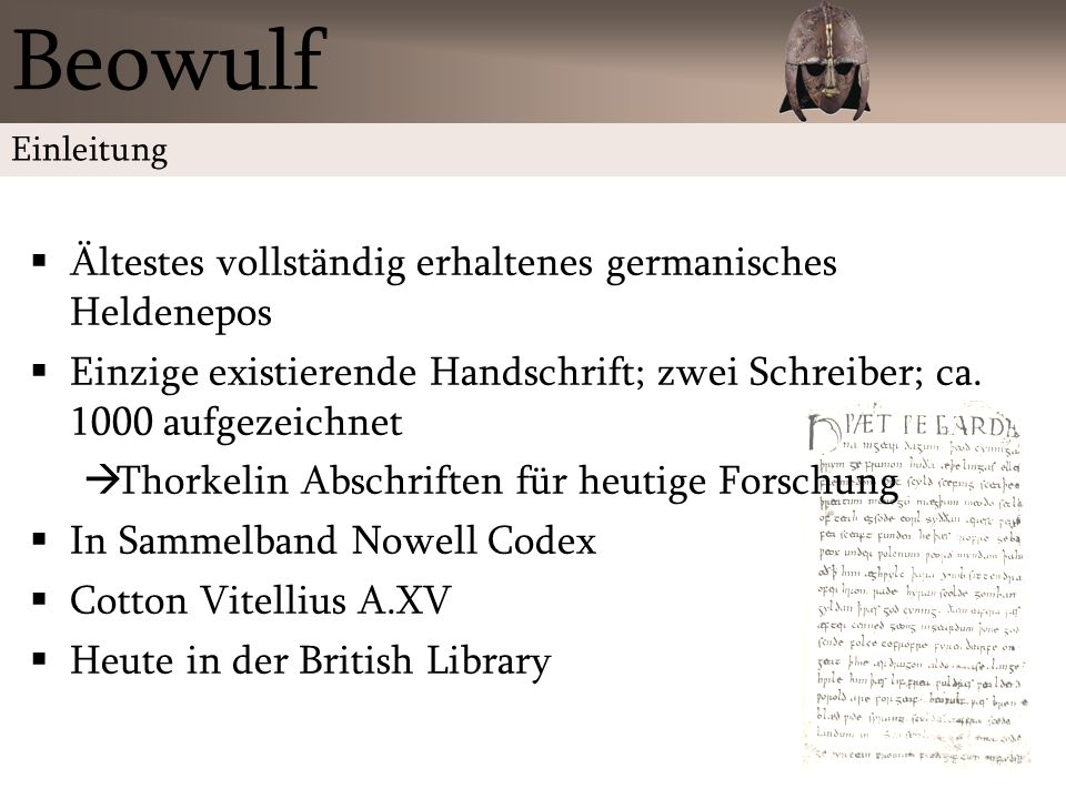 Beowulf Ältestes vollständig erhaltenes germanisches Heldenepos