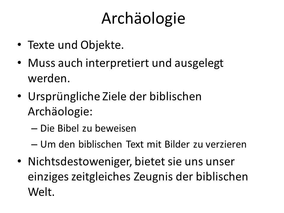 Archäologie Texte und Objekte.