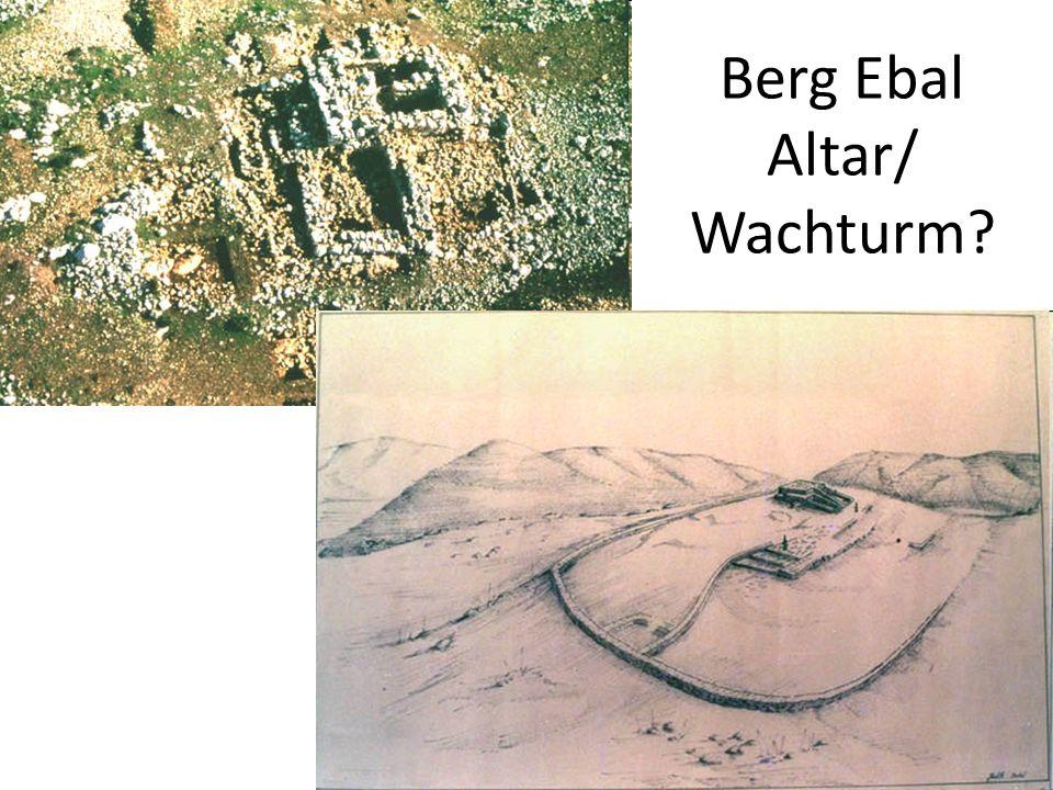 Berg Ebal Altar/ Wachturm