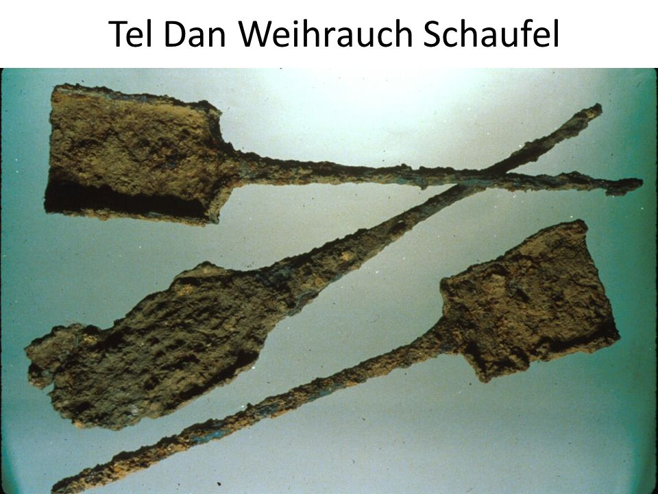 Tel Dan Weihrauch Schaufel