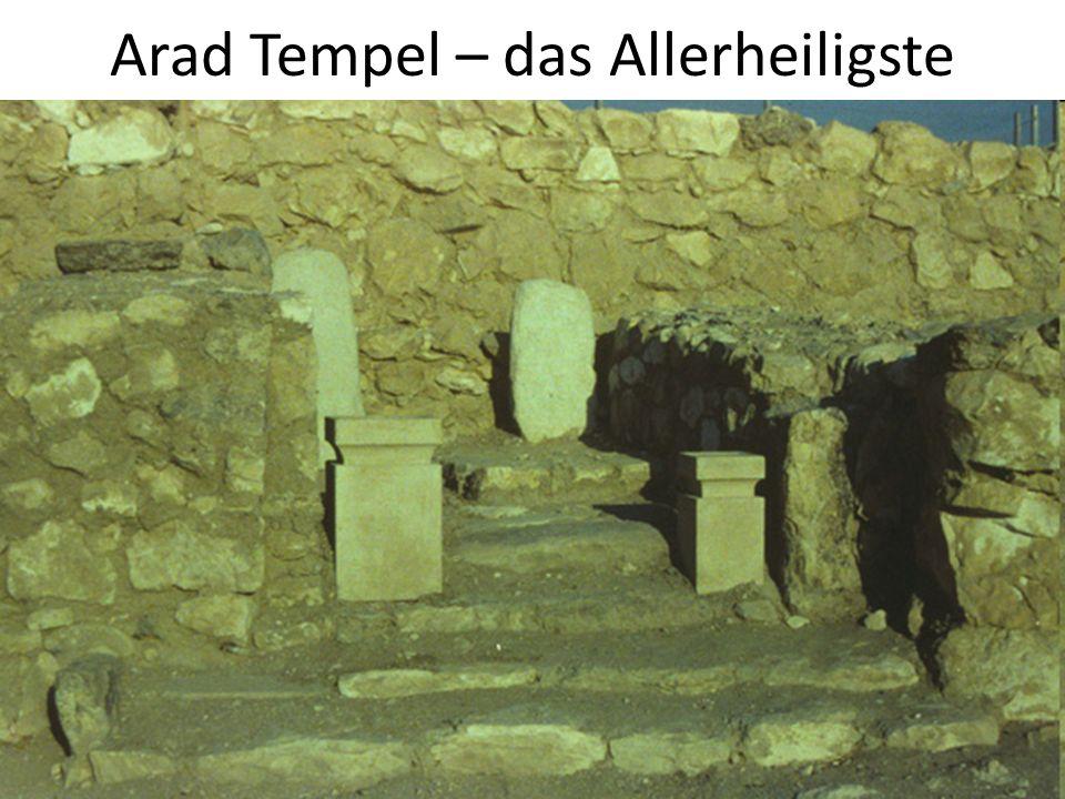Arad Tempel – das Allerheiligste