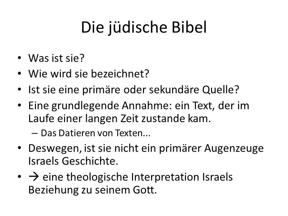 Die jüdische Bibel Was ist sie Wie wird sie bezeichnet