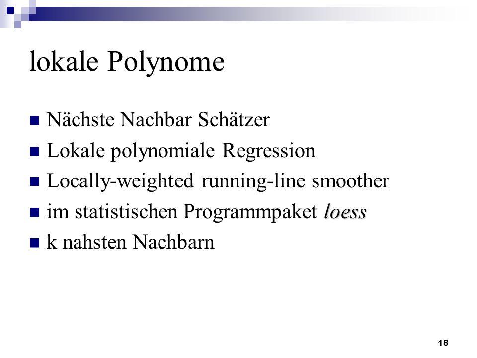lokale Polynome Nächste Nachbar Schätzer Lokale polynomiale Regression