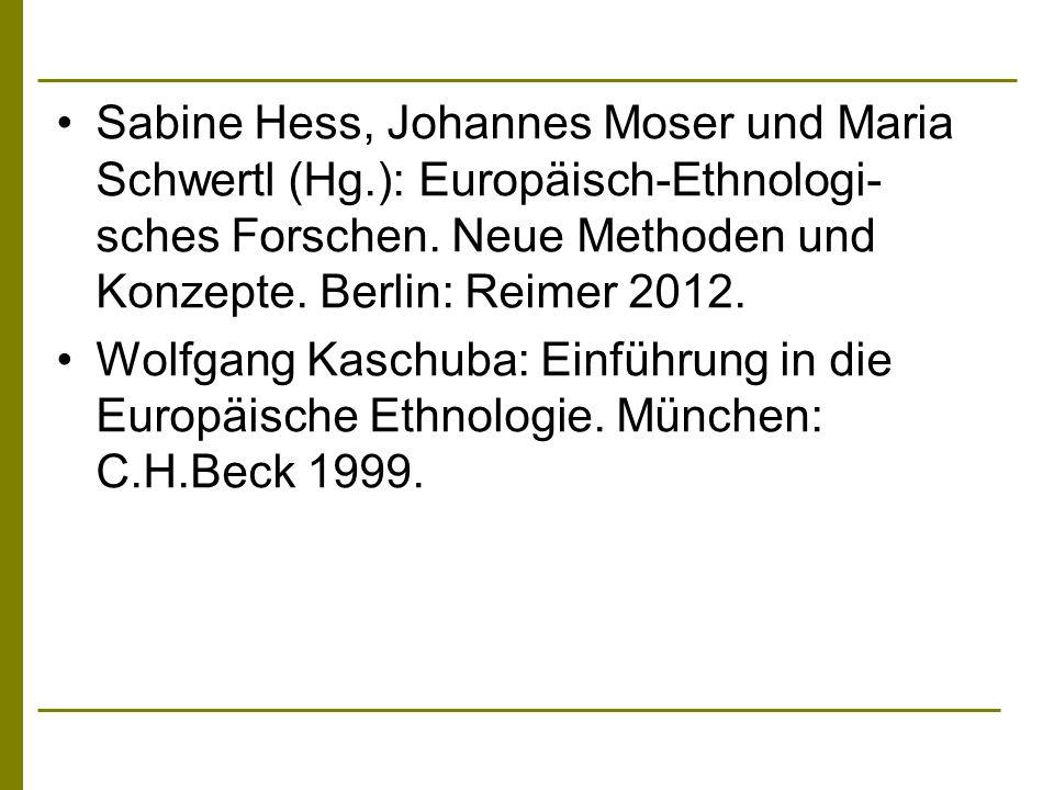 Sabine Hess, Johannes Moser und Maria Schwertl (Hg