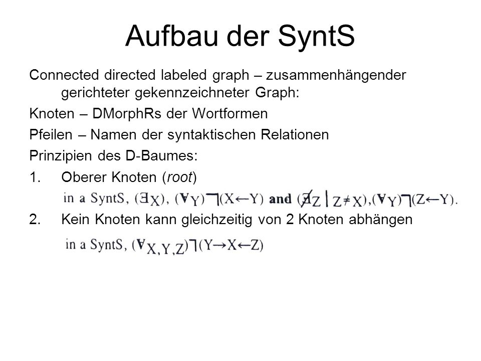 Aufbau der SyntS Connected directed labeled graph – zusammenhängender gerichteter gekennzeichneter Graph:
