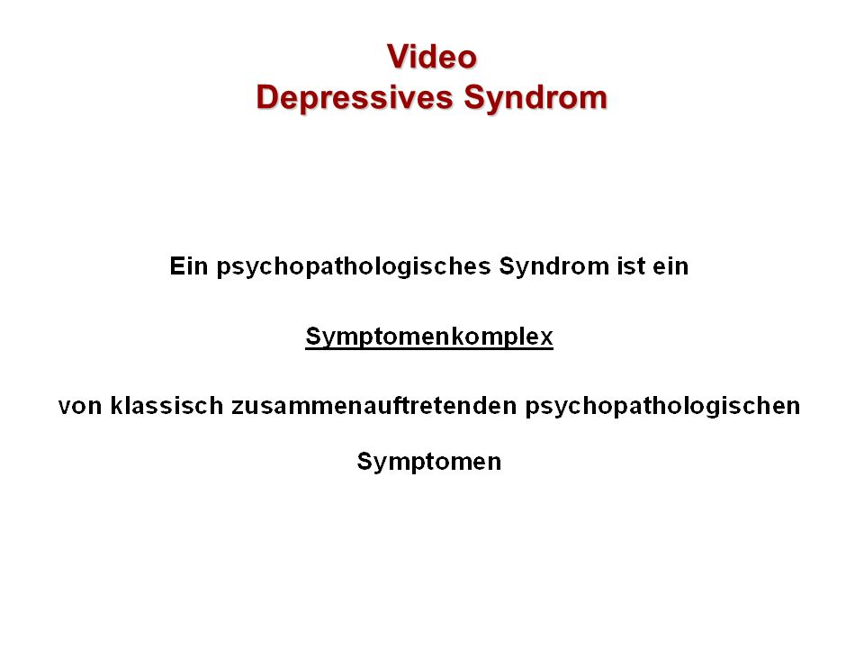 Video Depressives Syndrom