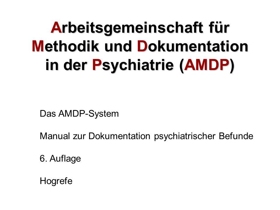 Arbeitsgemeinschaft für Methodik und Dokumentation in der Psychiatrie (AMDP)