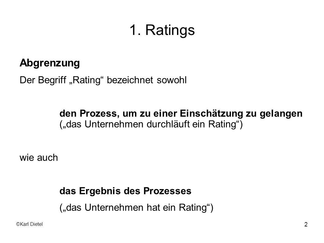 "1. Ratings Abgrenzung Der Begriff ""Rating bezeichnet sowohl"