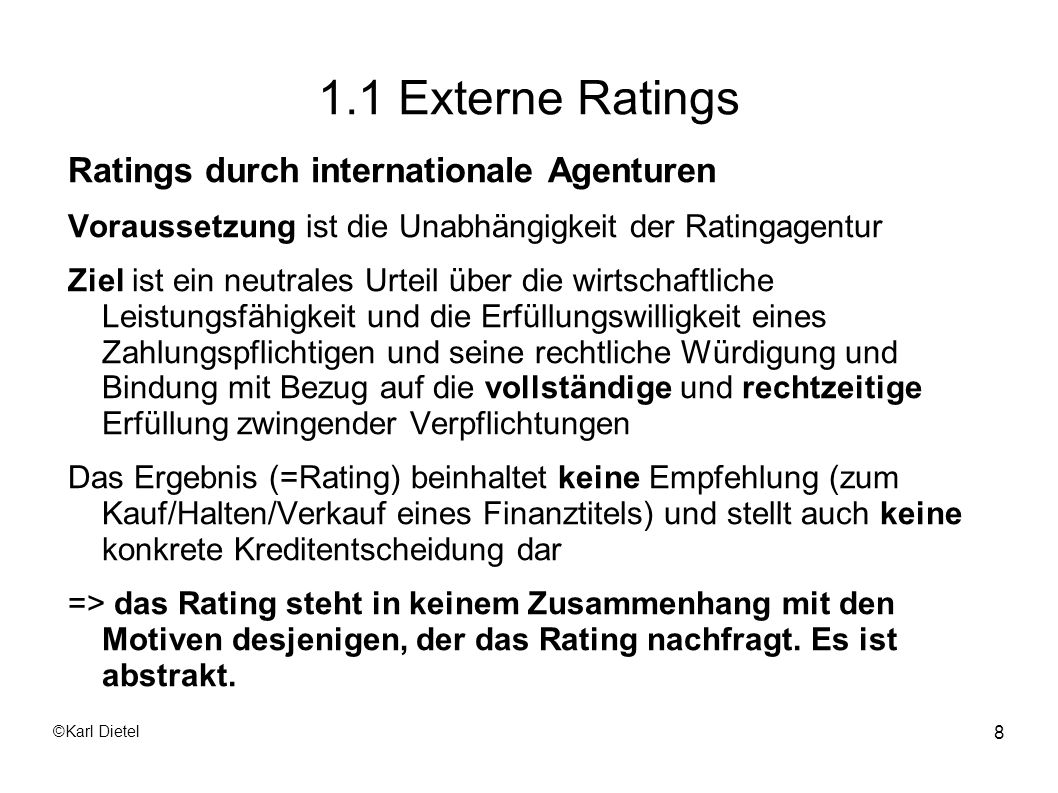 1.1 Externe Ratings Ratings durch internationale Agenturen