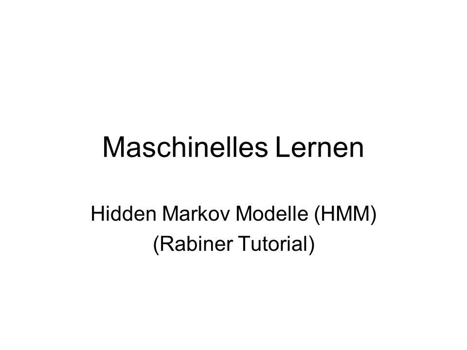 Hidden Markov Modelle (HMM) (Rabiner Tutorial)