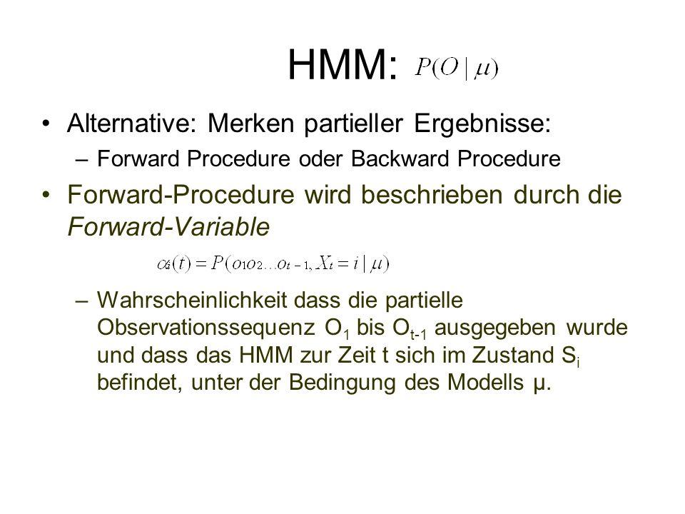 HMM: Alternative: Merken partieller Ergebnisse: